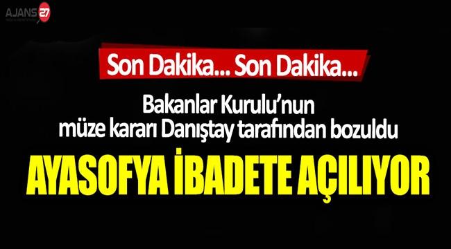 Danıştay'dan Ayasofya Kararı! Artık Ayasofya CAMİİSİ