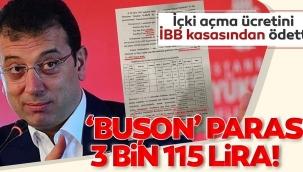 İmamoğlu içki açma ücretini İBB kasasından ödetti! Buşon parası: 3 bin 115 lira