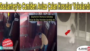 Gaziantep'te camiden avize çalan hırsızlar yakalandı