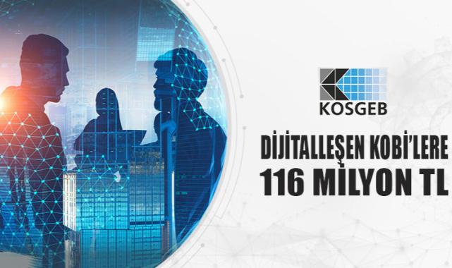 Dijitalleşen KOBİ'lere 116 Milyon TL