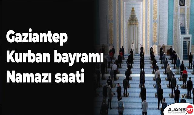 Gaziantep Kurban bayramı namazı saati