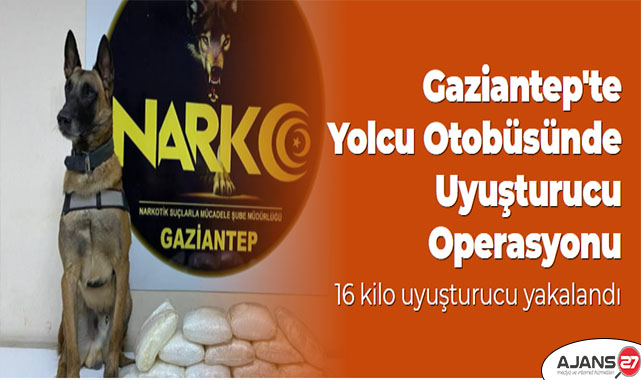 Gaziantep'te yolcu otobüsünde 16 kilo uyuşturucu yakalandı