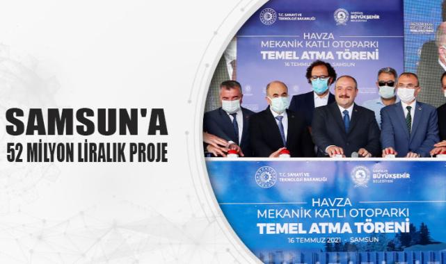 Samsun'a 52 Milyon liralık proje